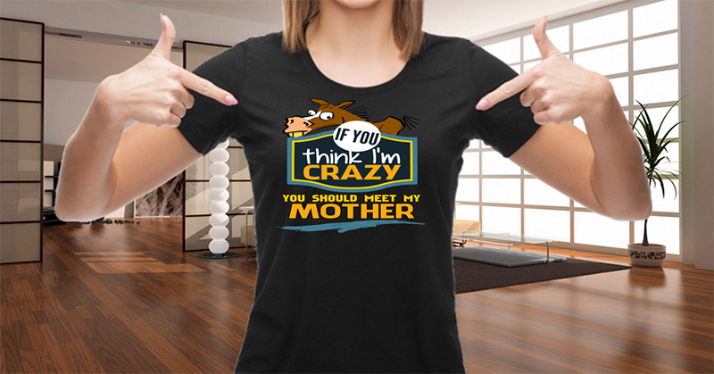 Funny Mommy Mother Mom Custom T-Shirts